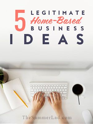 5-legitimate-home-based-business-ideas